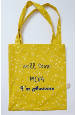 "Tote bag - ""Well Done Mom"""